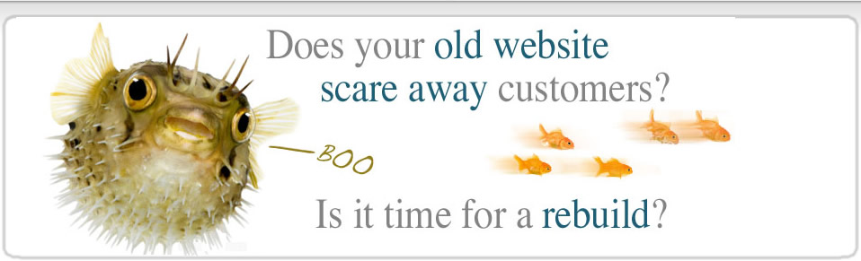 Does your old website scare people away?